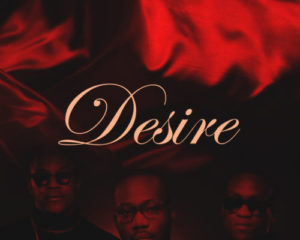 "Mavrik Music Drops Very Hot ""Desire"" Video…Watch!"